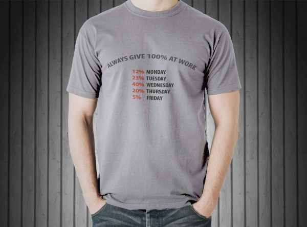 Always give 100% at work sport-grey